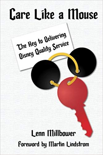 Care Like a Mouse: The Key to Delivering Disney Quality