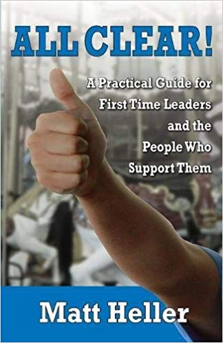 All Clear: A Practical Guide for First Time Leaders